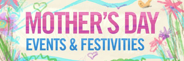 Portland Mother's Day Events & Info