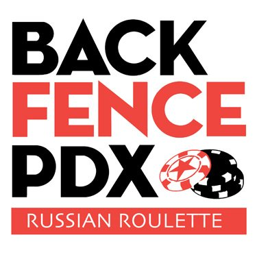 Back Fence Russian Roulette