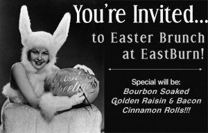 Easter Brunch @ East Burn