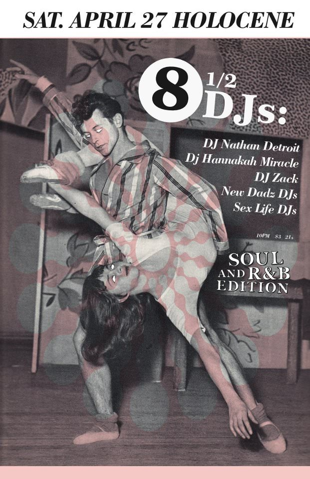 8 1/2 DJs @ Holocene
