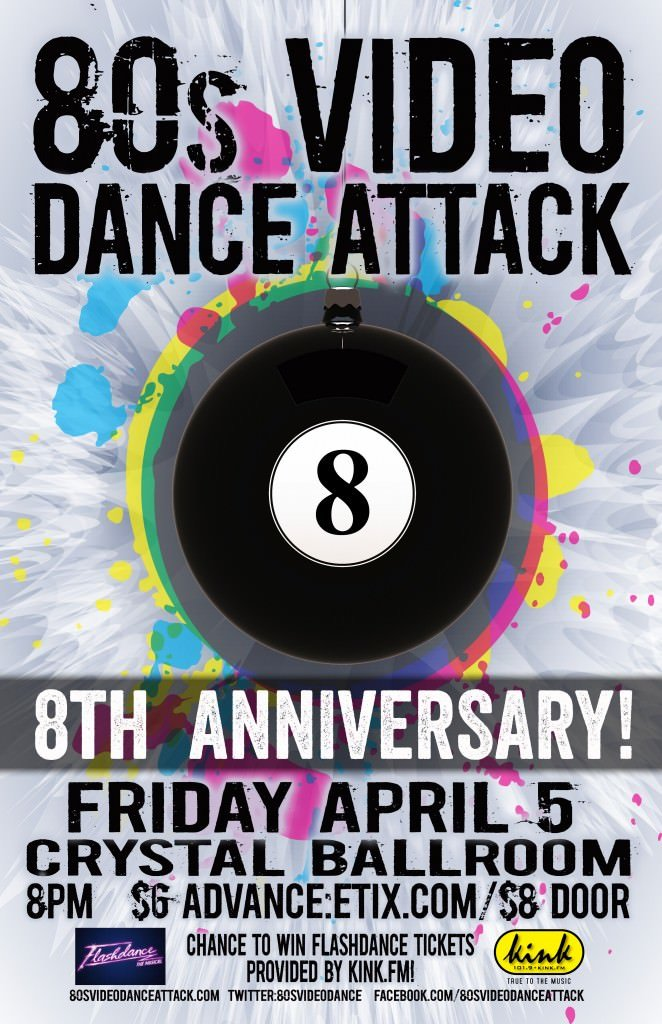Win Tickets ($60+): 80s Video Dance Attack 8th Anniversary Party @ Crystal Ballroom | 80s Music, Giant Video Screens, Huge Dance Floor | Portland Events, Music, Art, Entertainment, Sustainability | PDXPIPELINE.com