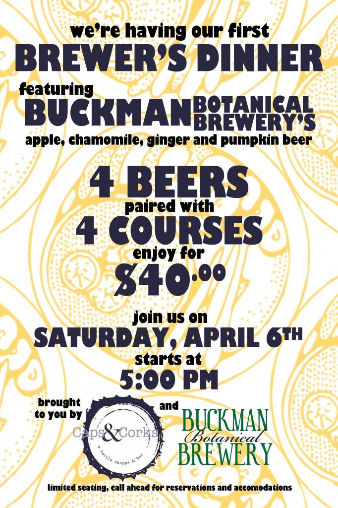 Buckman Botanical Brewers Dinner @ Caps & Corks | Four Courses w/ Beer Pairings | Portland Events, Music, Art, Entertainment, Sustainability | PDXPIPELINE.com