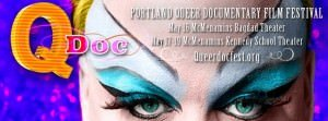 2013 Portland QDoc Queer Documentary Film Festival