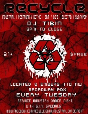 Tuesday Recycle Dark Dance Night @ Embers
