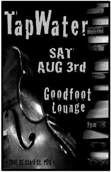 TapWater @ The Goodfoot
