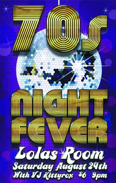 70s Night Fever @ Lola's Room