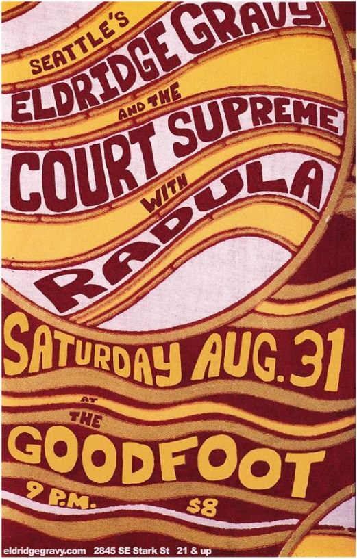 Eldridge Gravy & The Court Supreme w/Radula @ Goodfoot
