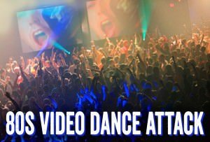 80s Video Dance Attack @ Crystal Ballroom