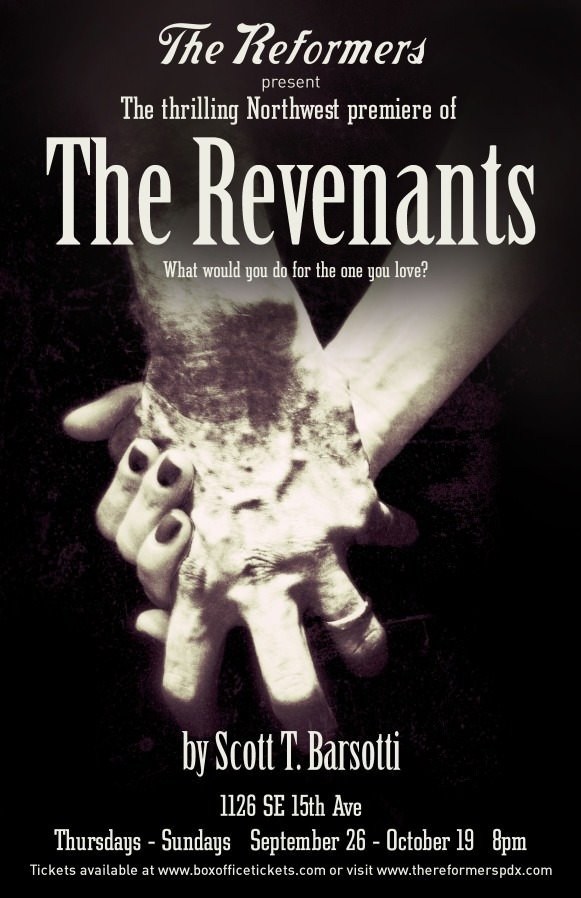 The Reformers present The Revenants