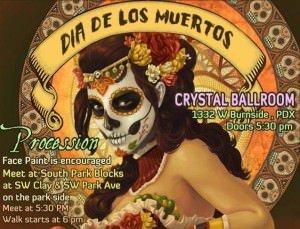 Dia De Los Muertos @ Crystal Ballroom