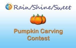 Rain Shine Sweet Pumpkin Contest