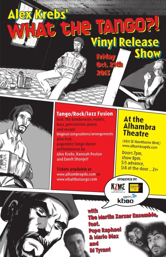 """""""What The Tango?!"""" LP Release Show @ Alhambra Theatre"""