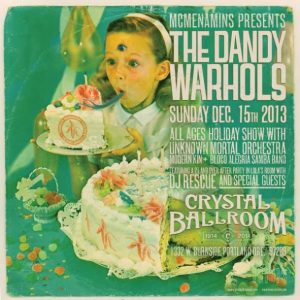 The Dandy Warhols Holiday Show @ Crystal Ballroom