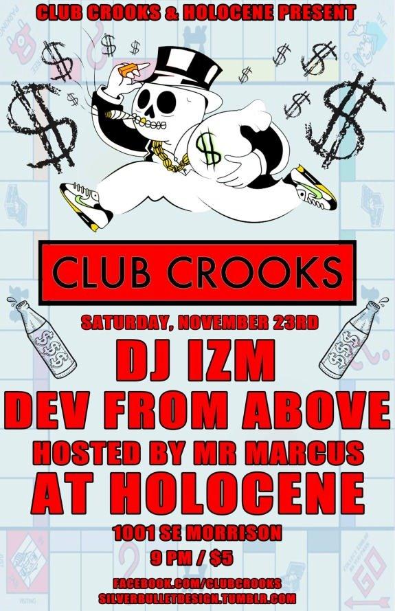 Club Crooks @ Holocene