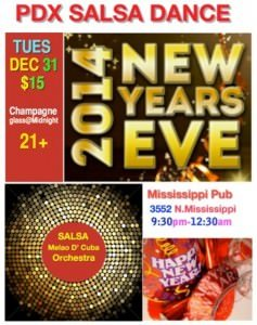 Portalnd New Year's Eve Cuban Salsa Dance Party Spectacular @ Mississippi Pizza Pub