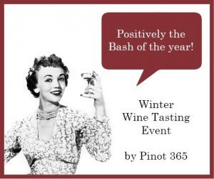Pinot 365 Winter Wine Tasting Event @ The Foundary