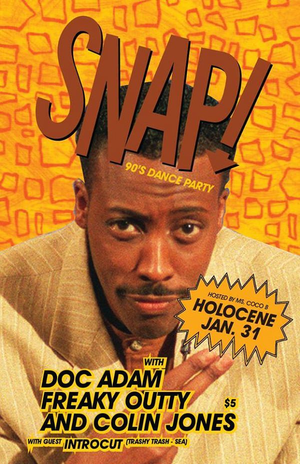 Snap! 90's Dance Party @ Holocene