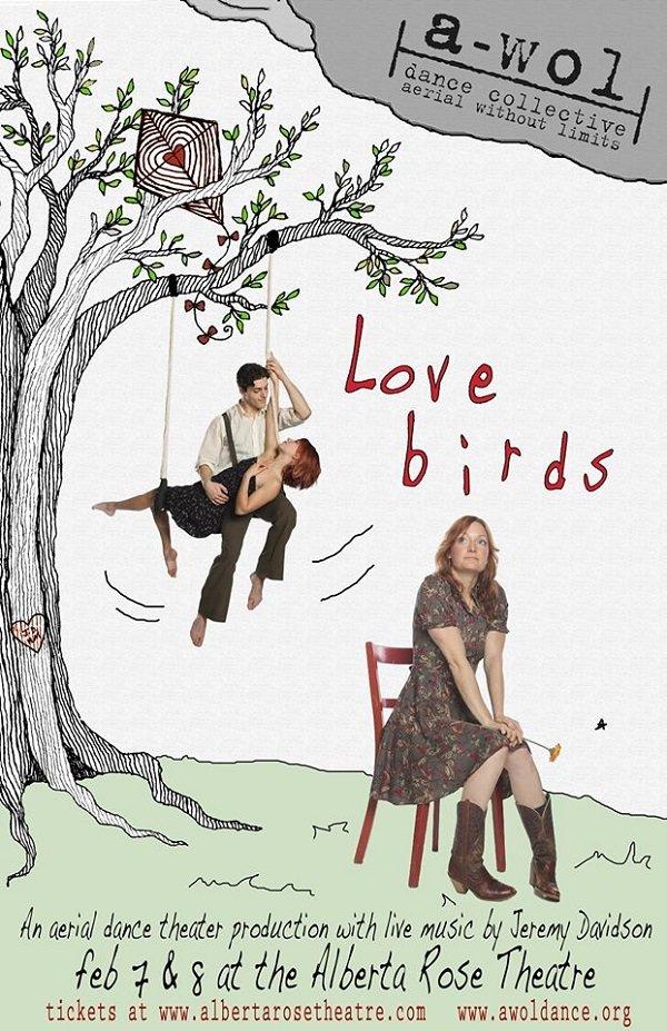 "A-WOL Dance Collective presents ""Love Birds"" @ Alberta Rose Theatre"