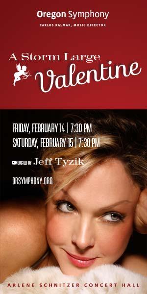 A Storm Large Valentine w/ Oregon Symphony @ Arlene Schnitzer Concert Hall