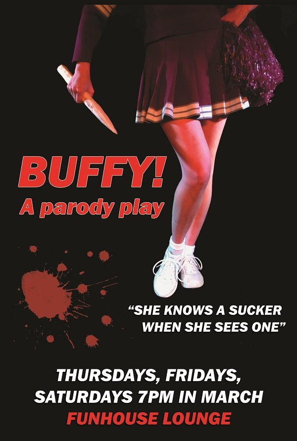 Buffy! A Parody Play @ Funhouse Lounge