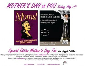 Portland 2014 Mother's Day Tea with Argyle Bubbles @ Pix Patisserie