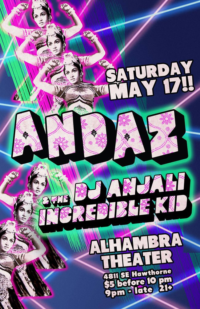 May 2014 ANDAZ w/ DJ Anjali & The Incredible Kid @ Alhambra Theatre