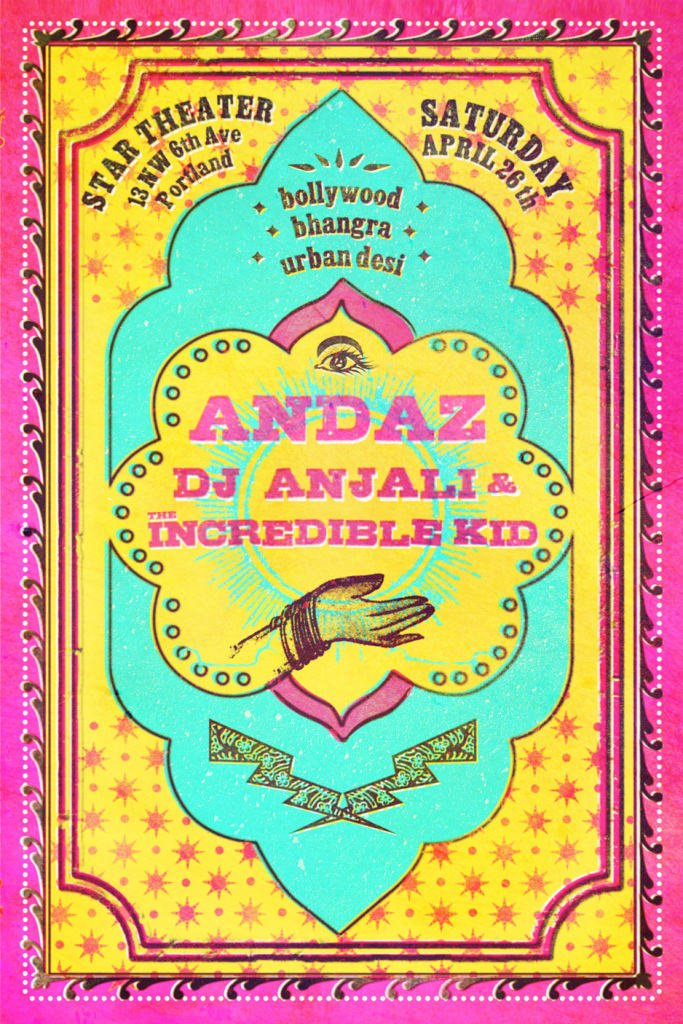 ANDAZ w/ DJ Anjali & The Incredible Kid @ Star Theater