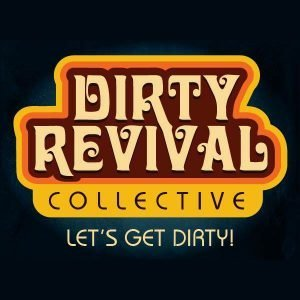 Dirty Revival Collective @ The Goodfoot