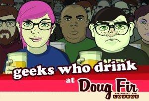 Geeks Who Drink Music Quizzes @ Doug Fir