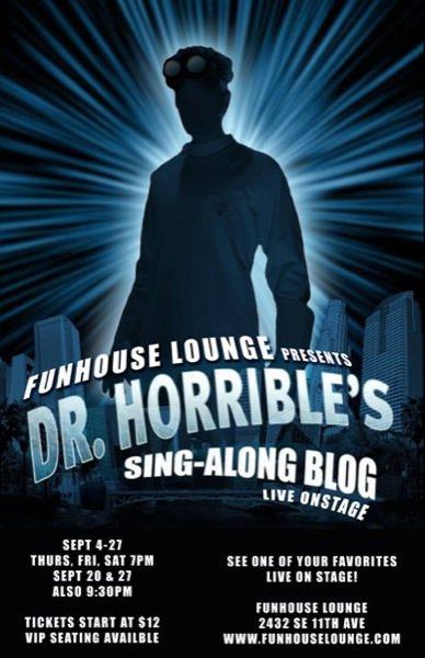 Dr Horrible @ Funhouse Lounge