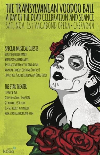 Portland Halloween 2014 Vagabond Opera's 8th Annual Day of the Dead Bash: The Transylvanian Voodoo Ball @ Star Theater