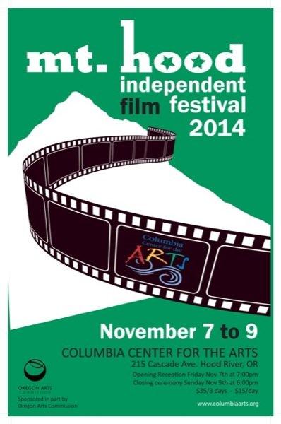 Mt Hood Independent Film festival 2014