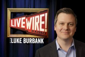 Live Wire Luke Burbanks