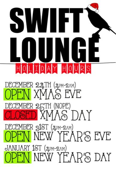 Swift Lounge Holiday Hours