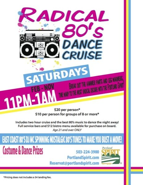 Go Back In Time Memorial Day Weekend W Portland Spirit S Radical 80s Dance Cruise On Saturday
