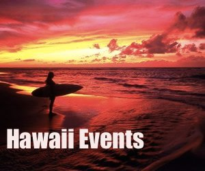 Hawaii Events, Festivals, & Entertainment
