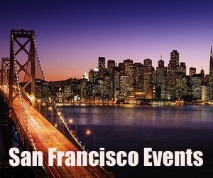 San Francisco Events, Festivals, Entertainment