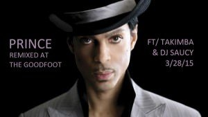 Get On UP (Prince Re-Mixed and Re-Imagined) w/TAKIMBA & DJ Saucy