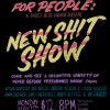 ENTERTAINMENT for PEOPLE: New Shit Show