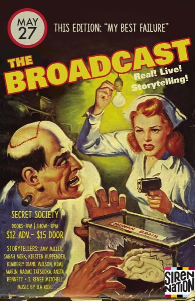 The Broadcast: A Live Story Telling Event