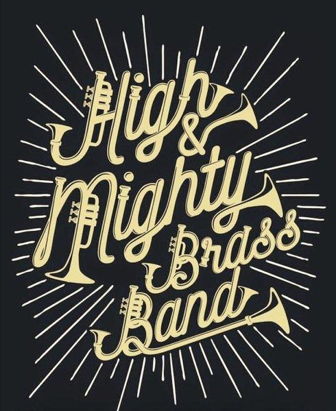 High & Mighty Brass Band w/Jujuba