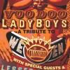Voodoo Lady Boys