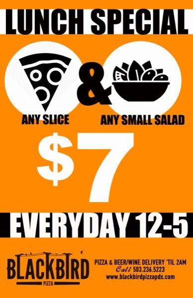 Lunch specials blackbird pizza any slice small for Lunch specials