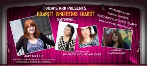 Vida's Ark Hilarity Benefitting Charity