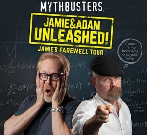 MythBusters: Jamie Hyneman & Adam Savage Unleashed @ Arlene Schnitzer Concert Hall