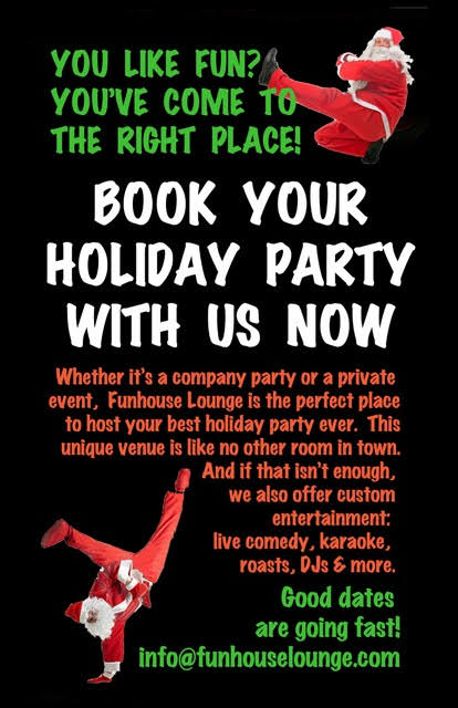 Holiday Parties at the Funhouse
