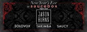 Saucebox NYE 2015 2016