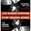 "McMenamins Presents: LIFE DURING WARTIME perform the film ""Stop Making Sense,"""