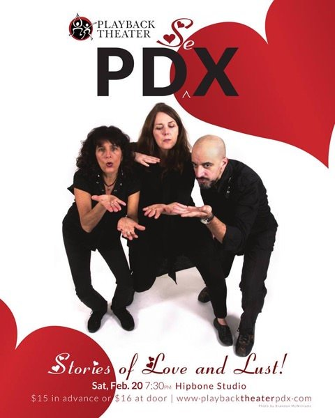 Portland Playback Theater presents: PDseX, Stories of Love and Lust!