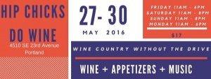 Portland 2016 Memorial Day Weekend Wine Tasting @ Hip Chicks Do Wine